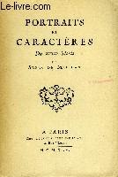 Portraits et Caractères du XVIIIème siècle.