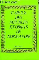 L'Argus des meubles et objets de Normandie.