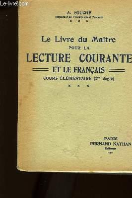 Le Livre du Maître pour la Lecture Courante et le Français. Cours élémentaire (2ème degré)