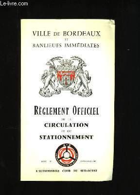 Règlement Officiel de la Circulation et du Stationnement.