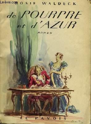 De Pourpre et d'Azur.