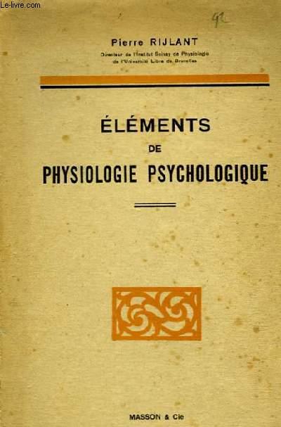 Eléments de Physiologie Psychologique.