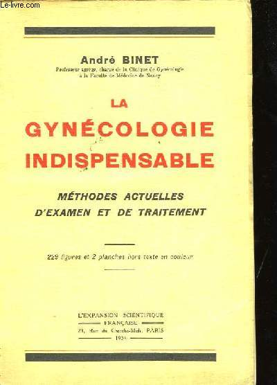 La gynécologie indispensable.