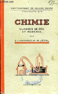 Chimie. Classe de 2nde C et Moderne.