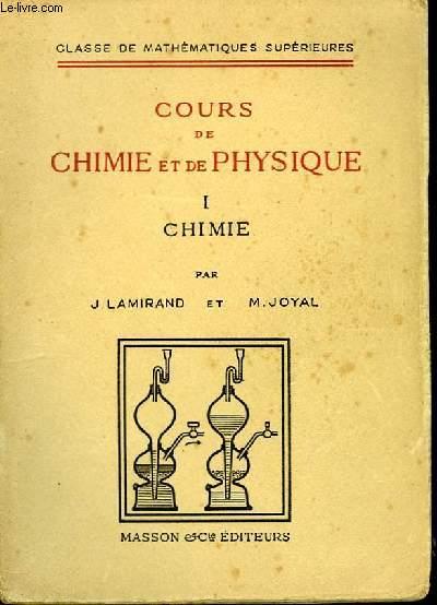 Cours de Chimie et de Physique. TOME I : Chimie.