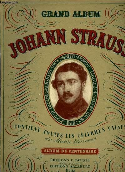 Grand Album Johann Strauss. Album du Centenaire.