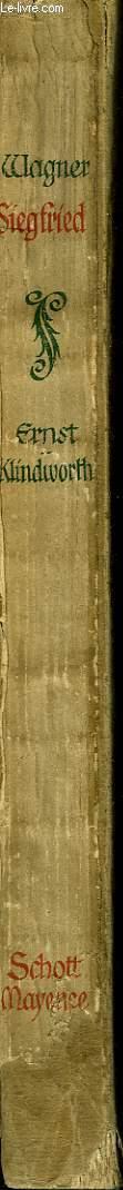 L'Anneau du Nibeloung N°3 : Siegfried.