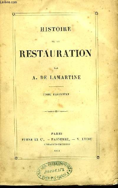 Histoire de la Restauration. TOME III