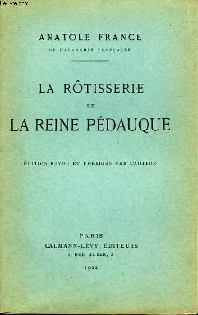 La Rôtisserie de la Reine Pédauque.