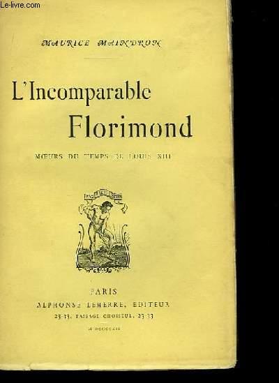 L'Incomparable Florimond.