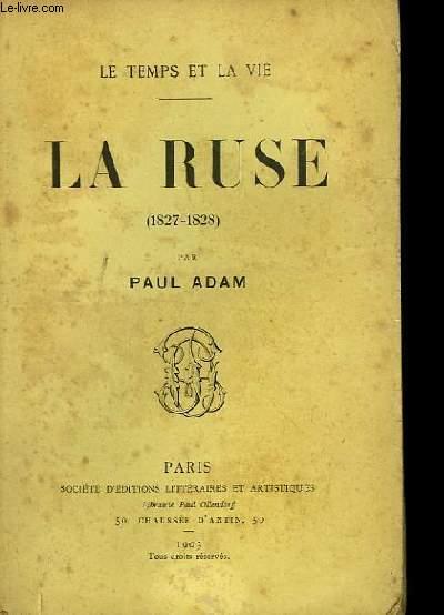 La Ruse (1827 - 1828).