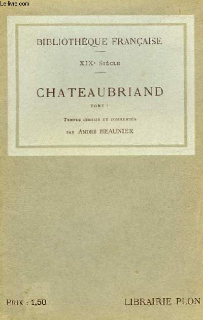 Chateaubriand. TOME I