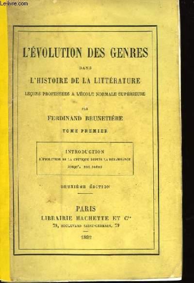 L'Evolution des Genres dans l'Histoire de la Littérature. TOME Ier