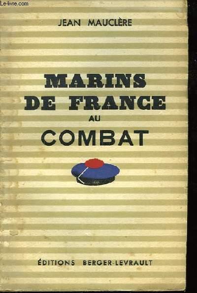 Marins de France au combat.