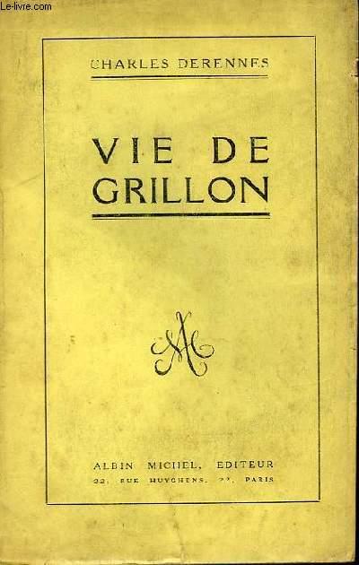 Vie de Grillon