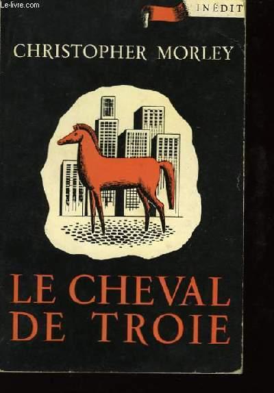 Le cheval de Troie. (The Troyan Horse)