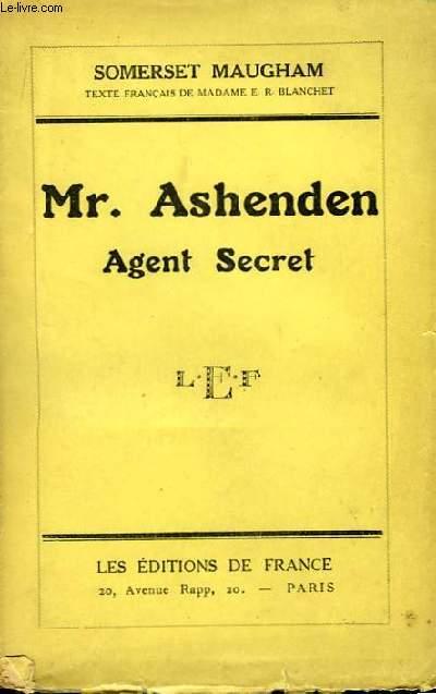 Mr. Ashenden. Agent Secret.