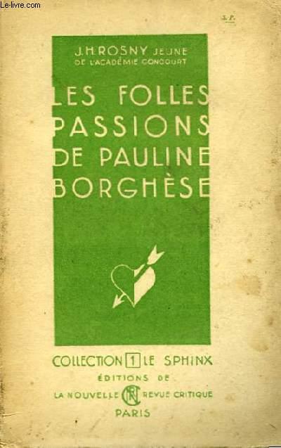 Les folles passions de Pauline Borghèse.