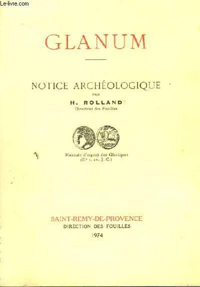 Glanum. Notice Archéologique.