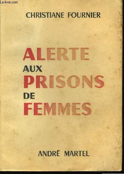 Alerte aux prisons de femmes
