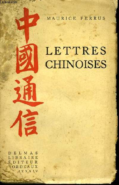 Lettres chinoises.