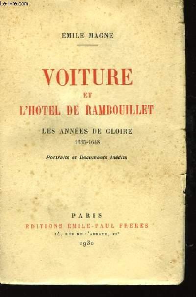 Voiture et l'Hôtel de Rambouillet. Les années de gloire 1635 - 1648.