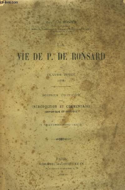 La Vie de P. de Ronsard de Claude Binet (1586)