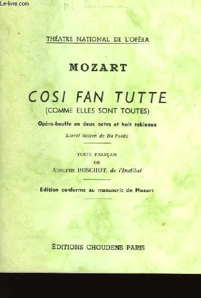 Cosi Fan Tutte (Comme elles sont toutes)
