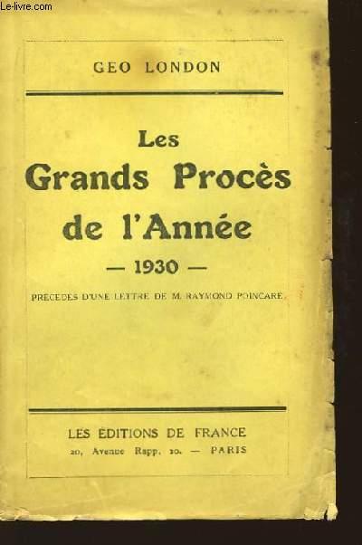 Les Grands Procès de l'Année 1930
