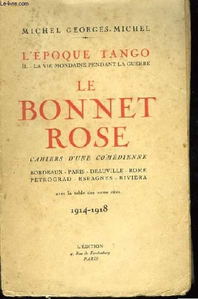Le Bonnet Rose.