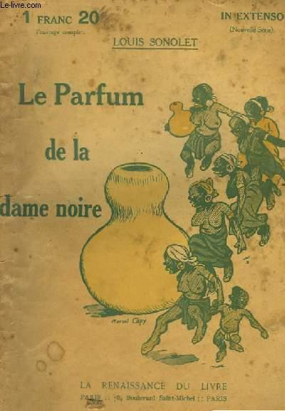 La Parfum de la dame noire.