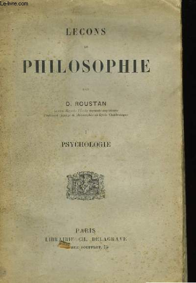Leçons de Philosophie. TOME I : Psychologie.