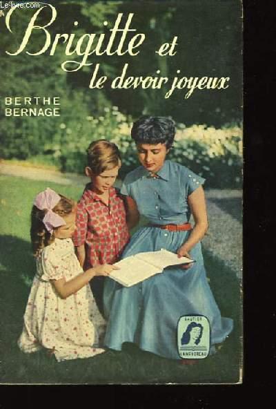 Brigitte et le devoir joyeux.