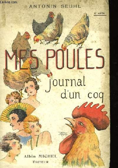 Mes Poules, journal d'un coq.