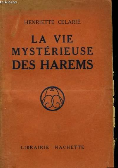 La vie mystérieuse des harems