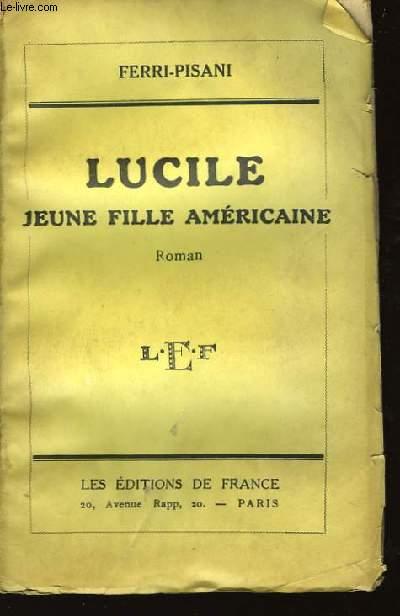 Lucile. Jeune fille américaine.