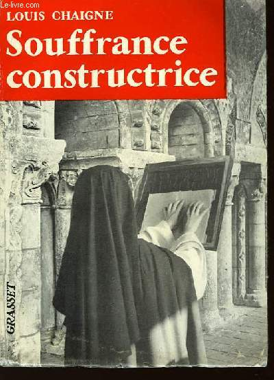 Souffrance constructrice.