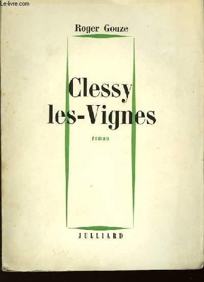 Clessy les-Vignes.