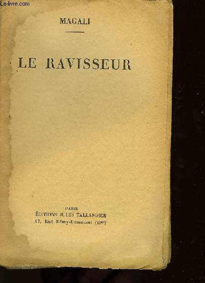 Le Ravisseur.