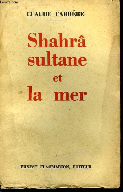 Shahrâ sultane et la Mer
