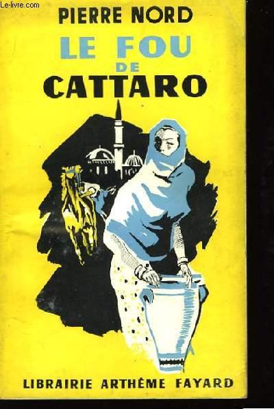 Le Fou de Cattaro.