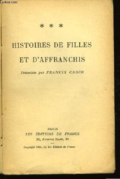 Histoires de Filles et d'Affranchis.
