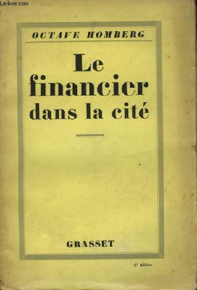 Le financier dans la cité.