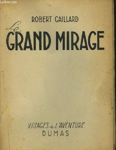 Le Grand Mirage.