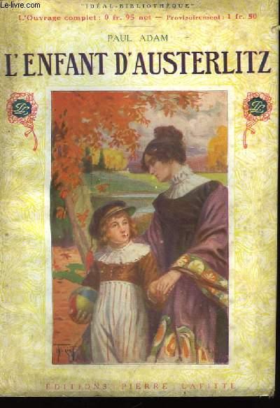 L'enfant d'Austerlitz.