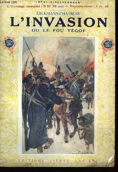 L'Invasion ou le Fou Yégof.