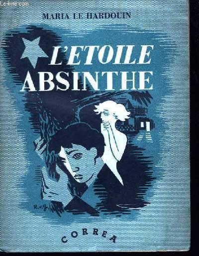 L'Etoile Absinthe.