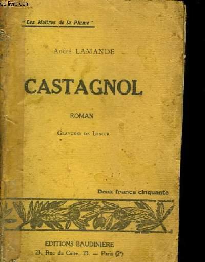 Castagnol, le célèbre rotisseur gascon.