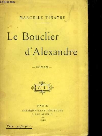 Le bouclier d'Alexandre.