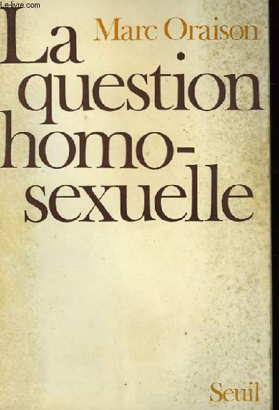La question homosexuelle.